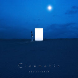 JAZZTRONIK / Cinematic / M-8 La Marea