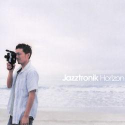 JAZZTRONIK / Horizon / M-2 アオイアサガオ / M-5 Dance with me / M-6 Horizon / M-8 Estar Com Voce (Samba ver.)