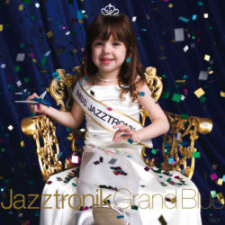 JAZZTRONIK / Grand Blue,Limited Edition / M-2 Heat feat.SHACHO / M-3 Sanctuary feat. Mika Arisaka / M-4 Mista Swing feat. Monday Michiru / M-6 Rising in My Heart feat. Yurai / M-16 Sunshine