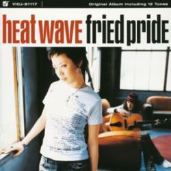 Fried Pride / ヒート・ウェイヴ / M-1 Smoke On The Water / M-12 Yesterday