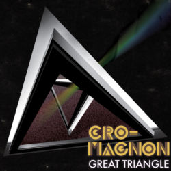 cro-magnon / Great Triangle / M-1 Great Triangle Intro / M-2 Riding The Storm / M-3 / Chase After the Shadow / M-10 / New Horizon / M-11 Great Triangle Outro