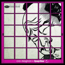 cro-magnon×Hyouge Mono / 乙 / M-1 Bowl Man feat. IKZO / M-2 乙スポート