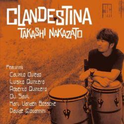 TAKASHI NAKAZATO / CLANDESTINA