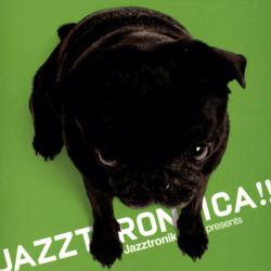 Jazztronik / JAZZTRONICA!! / M-15 Verdades